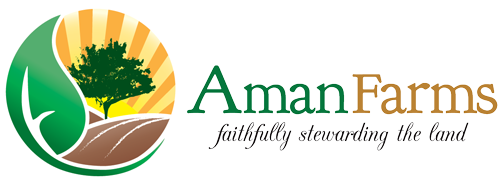 Aman Farms - Faithfully stewarding the land